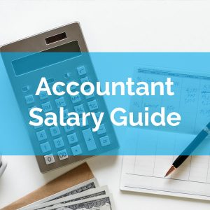 Accountant Salary Guide 2019 (How Much Can You Earn?)