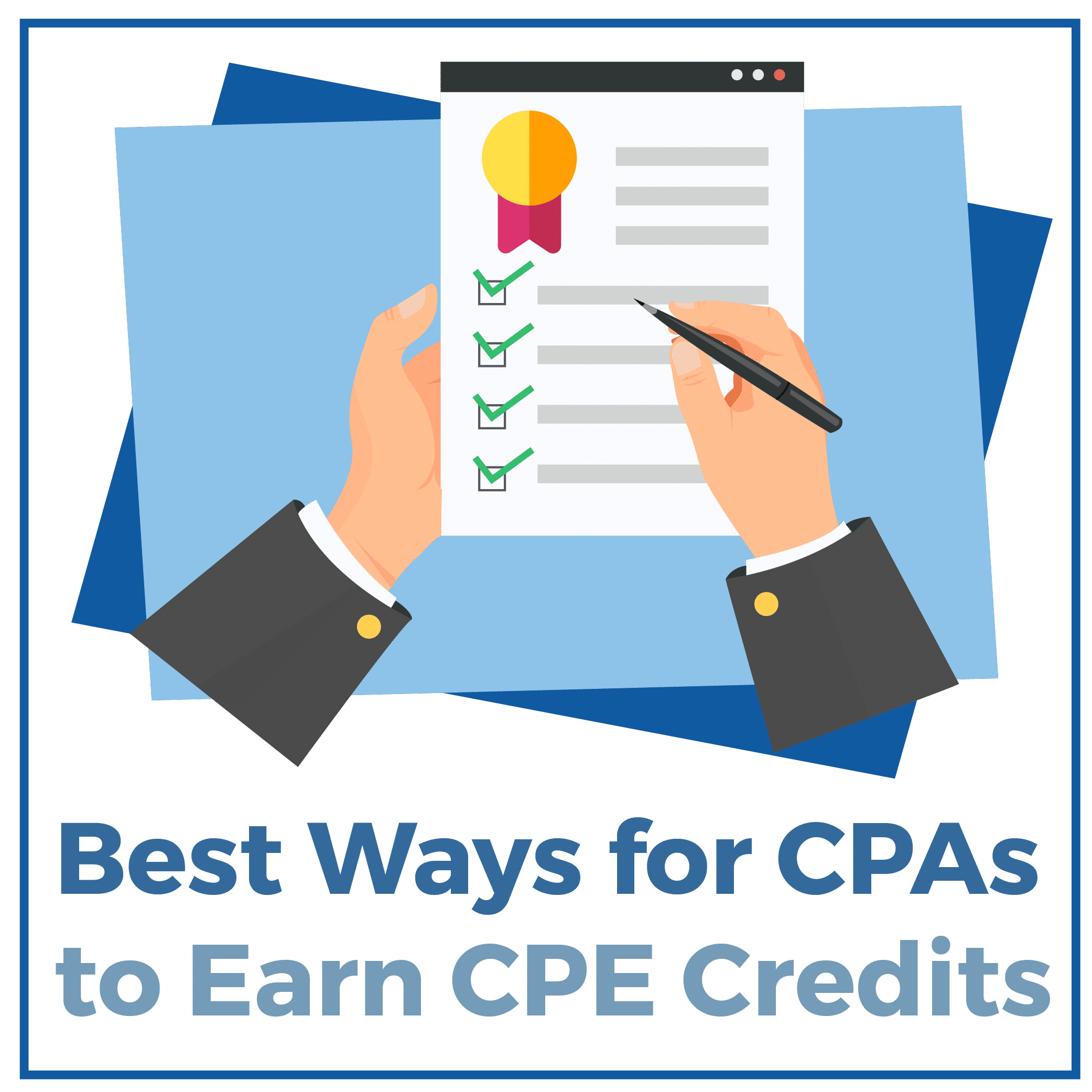 Best Ways for CPAs to Earn CPE Credits
