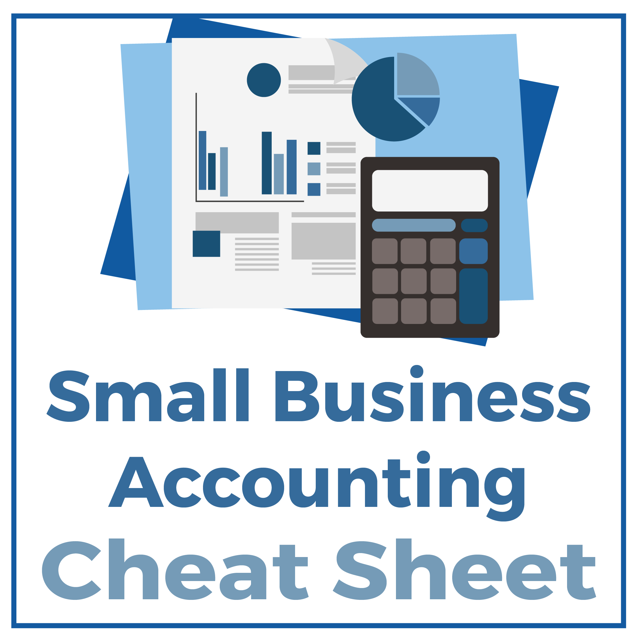Small Business Accounting Cheat Sheet