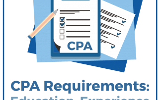 CPA Requirements: Education, Experience & Licensing
