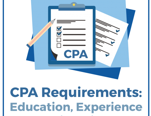 CPA Requirements: Education, Experience And Licensing