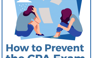 How to Prevent the CPA Exam From Slowly Killing You