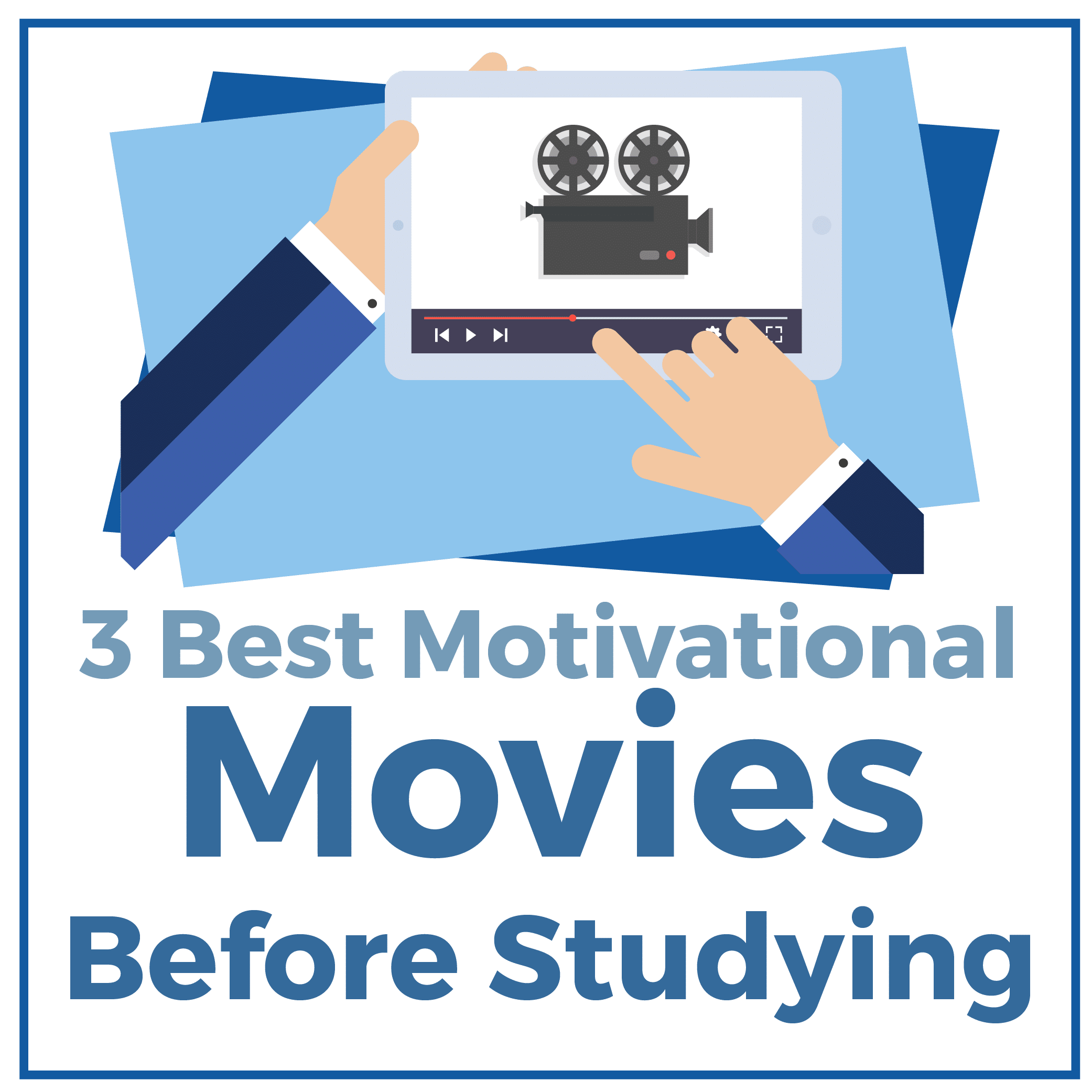 3 Best Motivational Movies Before Studying