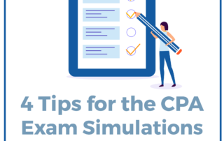 4 Tips for the CPA Exam Simulations on Test Day