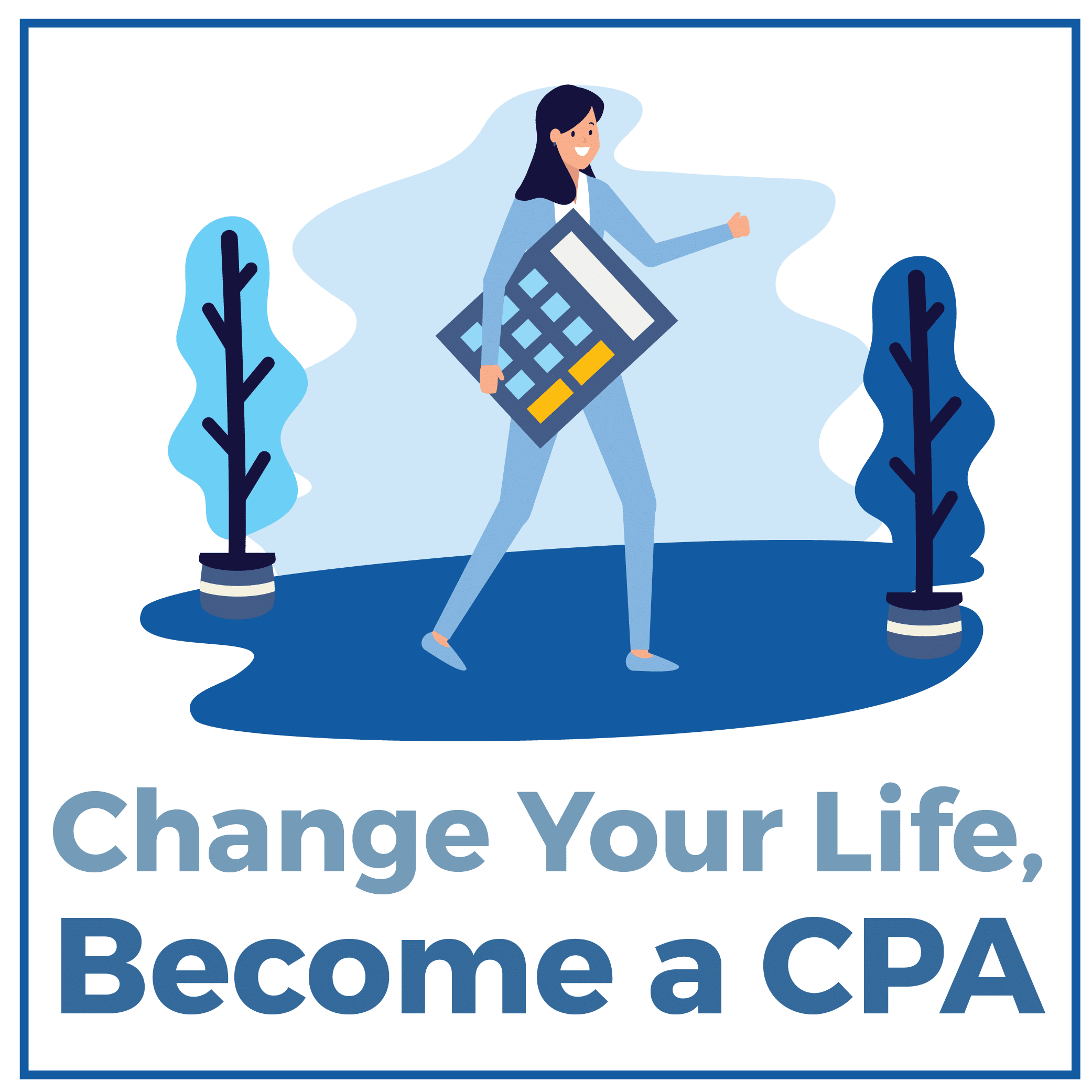 Change Your Life, Become a CPA