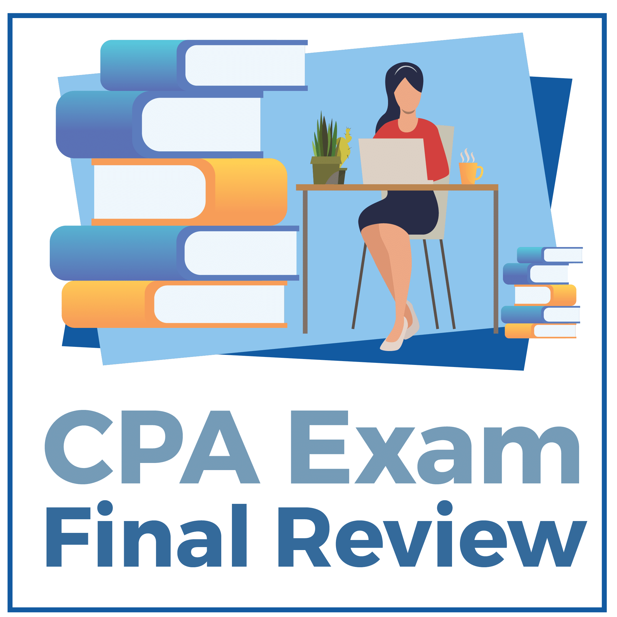 CPA Exam Final Review